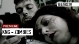 KNG – Zombies (Video)