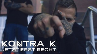 Kontra K – Jetzt erst recht (Video)