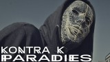Kontra K – Paradies ft. Rico (Video)
