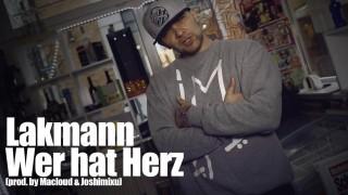 Lakmann – Wer hat Herz (Video)