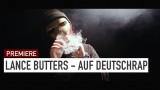 Lance Butters – Auf Deutschrap (Video)