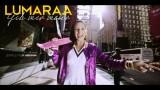 Lumaraa – Gib mir mehr (Video)