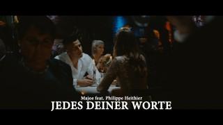 Majoe – Jedes deiner Worte ft. Philippe Heithier (Video)