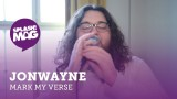 Mark My Verse #05: Jonwayne (Video)