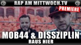 MOB44 & Dissziplin – Raus hier (Video)