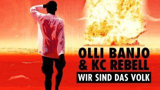 Olli Banjo – Wir sind das Volk ft. KC Rebell (Video)
