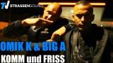 Omik K – Komm und friss ft. Big A (Video)