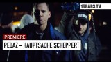 Pedaz – Hauptsache Scheppert (Video)