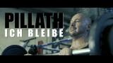 Pillath – Ich bleibe (Video)