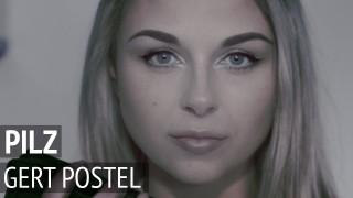 Pilz – Gert Postel (Video)