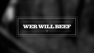 Pilz – Wer will Beef (Video)
