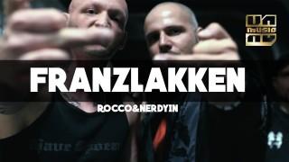 Rocco & NerdYin – Franzlakken (Video)