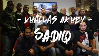 SadiQ – Khallas Akhey (Video)