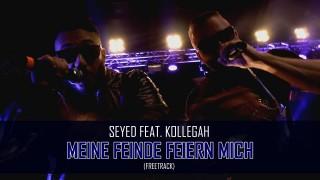 Seyed – Meine Feinde feiern mich ft. Kollegah (Video)