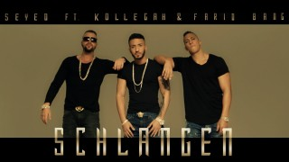 Seyed – Schlangen ft. Kollegah & Farid Bang (Video)