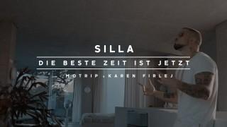 Silla – Die beste Zeit ist jetzt ft. MoTrip & Karen Firlej (Video)
