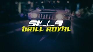 Silla – Grill Royal (Video)