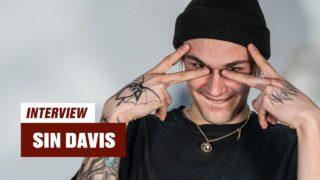 """Sin Davis: """"Vielleicht bin ich auch in 'nem Jahr Penner"""" (Video)"""