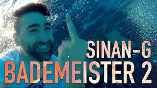 Sinan-G – Bademeister 2 (Video)