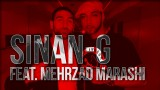 Sinan-G – Halt mir die Zeit an ft. Mehrzad Marashi (Video)