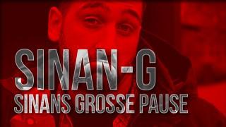 Sinan-G – Sinan´s große Pause (Video)