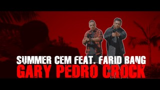 Summer Cem – Gary Pedro Crock ft. Farid Bang (Video)