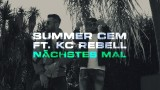 Summer Cem – Nächstes Mal ft. KC Rebell (Video)