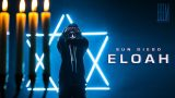 Sun Diego – Eloah (Video)