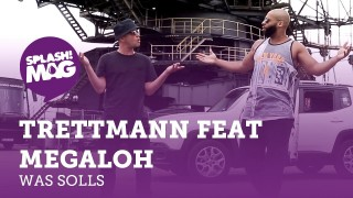 Trettmann – Was Solls ft. Megaloh (Video)