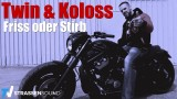 Twin & Koloss – Friss oder Stirb (Video)