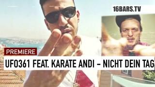 Ufo361 – Nicht dein Tag ft. Karate Andi (Video)