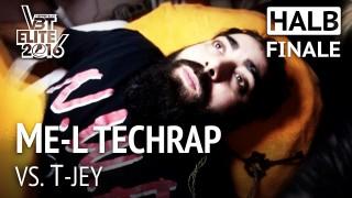 VBT Elite 2016: ME-L Techrap vs. T-Jey | RR (Halbfinale)
