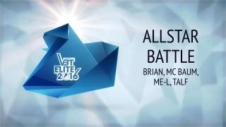VBT Elite Allstar Battle: Brian, MC Baum, ME-L & Talf (Video)